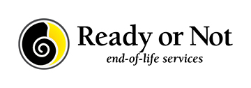 Ready or Not — End of Life Services